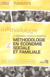 Méthodologie en économie sociale et familiale : filière aide et accompagnement
