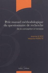 Petit manuel méthodologique du questionnaire de recherche : de la conception à l'analyse