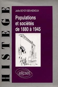 Populations et sociétés de 1880 à 1945