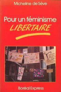 Pour un féminisme libertaire