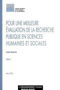 Pour une meilleure évaluation de la recherche publique en sciences humaines et sociales. Volume 2