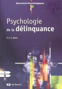 Psychologie de la délinquance