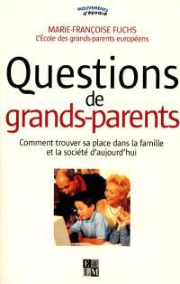 Questions de grands-parents : comment trouver sa place dans la famille et la société d'aujourd'hui