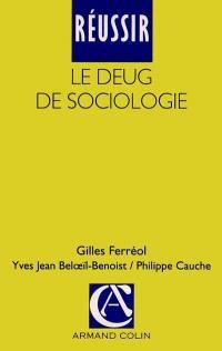 Réussir le DEUG de sociologie
