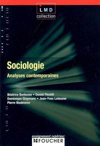 Sociologie : analyses contemporaines