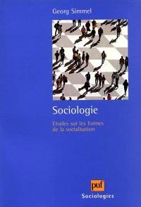 Sociologie : études sur les formes de la socialisation