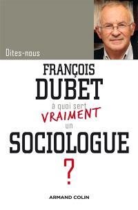 A quoi sert vraiment un sociologue ?