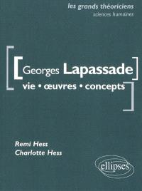 Georges Lapassade : vie, oeuvres, concepts