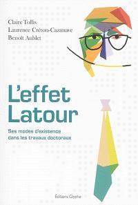 L'effet Latour : ses modes d'existence dans les travaux doctoraux