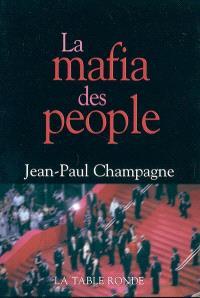 La mafia des people