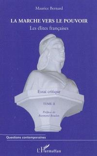 La méritocratie française : les élites françaises : essai critique. Volume 2