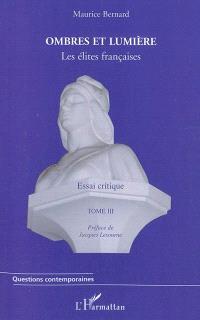 La méritocratie française : les élites françaises : essai critique. Volume 3
