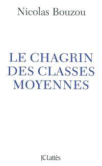 Le chagrin des classes moyennes