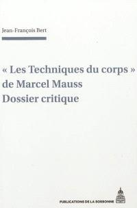Les techniques du corps de Marcel Mauss : un dossier critique