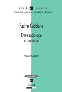 Relire Giddens : entre sociologie et politique