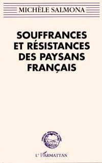 Souffrances et résistances des paysans français : violences des politiques publiques de modernisation économique et culturelle