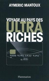 Voyage au pays des ultra-riches