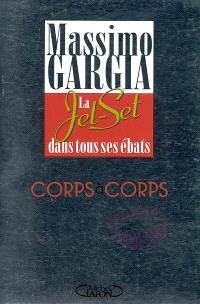 Corps à corps : la jet-set dans tous ses ébats