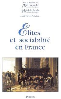 Elites et sociabilité en France : actes du colloque, Paris, le 22 janvier 2003