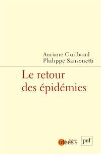 Le retour des épidémies