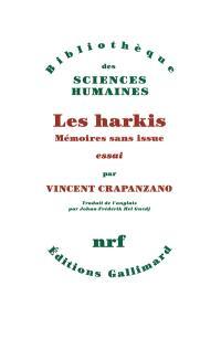 Les harkis : mémoires sans issue : essai