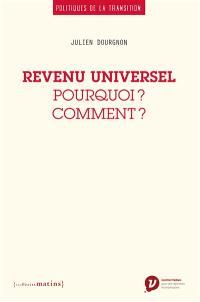 Revenu universel : pourquoi ? comment ?