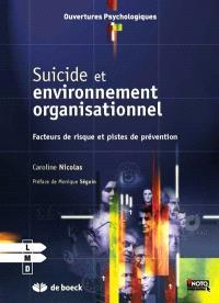 Suicide et environnement organisationnel : facteurs de risque et pistes de prévention