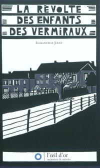La révolte des enfants des Vermiraux : approches d'une économie des secrets : 1905-1910