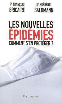 Les nouvelles épidémies : comment s'en protéger ?
