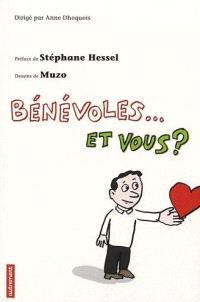 Bénévoles... et vous ? : enquête sur une France généreuse