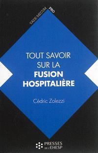 Tout savoir sur la fusion hospitalière : intérêts, étapes, changements