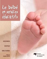 Le bébé en services de garde éducatifs