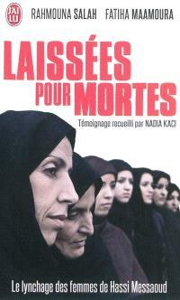 Laissées pour mortes : le lynchage des femmes de Hassi Messaoud : témoignage