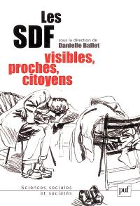 Les SDF, visibles, proches, citoyens