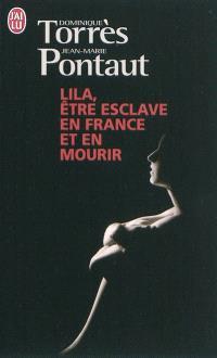 Lila, être esclave en France et en mourir : témoignage