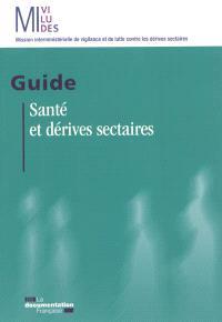 Santé et dérives sectaires : guide