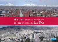 Atlas de la vulnérabilité de l'agglomération de La Paz