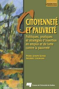 Citoyenneté et pauvreté  : politiques, pratiques et stratégies d'insertion en emploi et de lutte contre la pauvreté