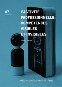 L'activité professionnelle : compétences visibles et invisibles
