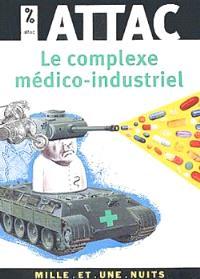 Le complexe médico-industriel