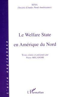 Le welfare state en Amérique du Nord