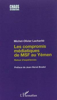 Les compromis médiatiques de MSF au Yémen : retour d'expériences