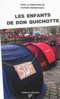 Les enfants de Don Quichotte : sociologie d'une improbable mobilisation nationale