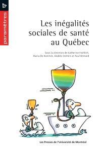 Les inégalités sociales de santé au Québec