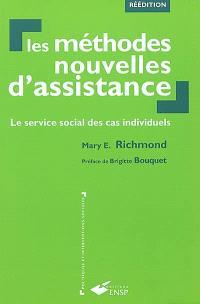 Les méthodes nouvelles d'assistance : le service social des cas individuels