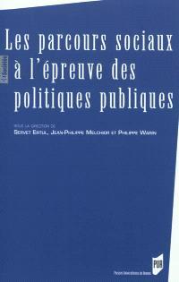 Les parcours sociaux à l'épreuve des politiques publiques