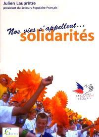 Nos vies s'appellent solidarités