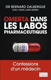Omerta dans les labos pharmaceutiques : confessions d'un médecin