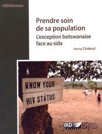 Prendre soin de sa population : l'exception botswanaise face au sida