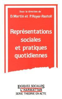 Représentations sociales et pratiques quotidiennes